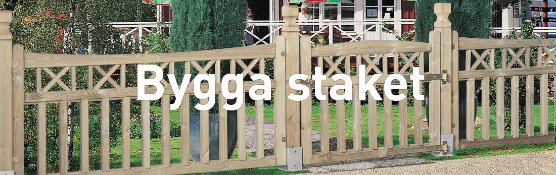 Bygga staket |